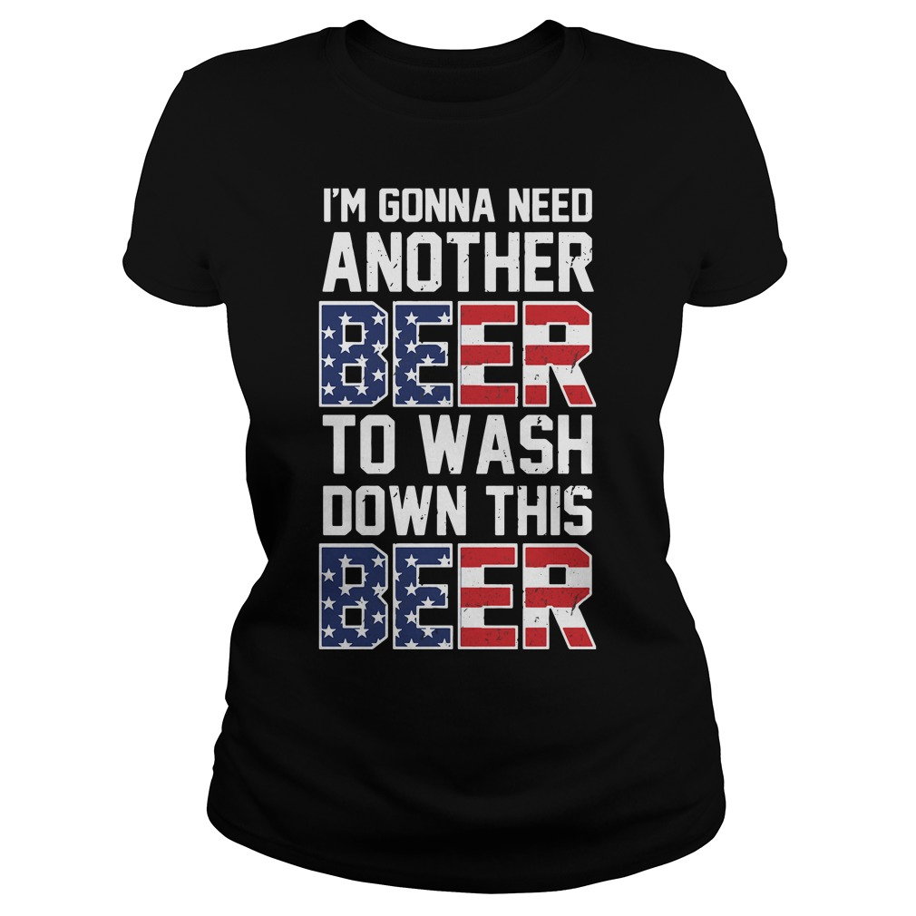 Official I'm gonna need another beer to wash down this beer Ladies Tee