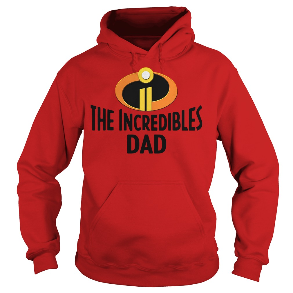 Official The Incredibles dad Hoodie