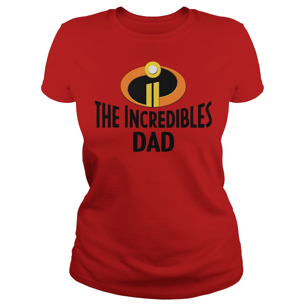 Official The Incredibles dad Ladies Tee