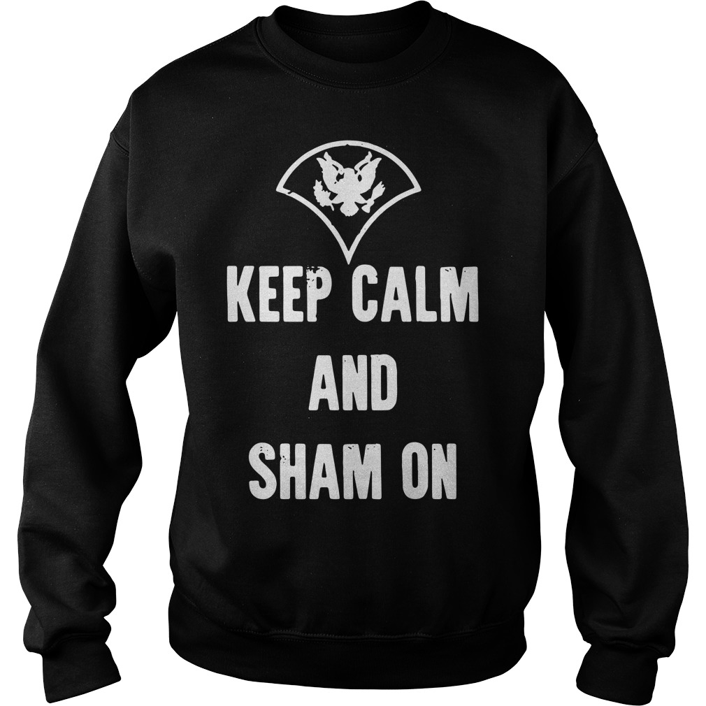 Official Keep calm and sham on Sweater