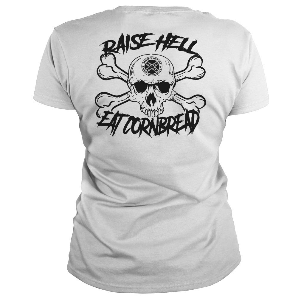 Official Raise hell eat cornbread Ladies Tee