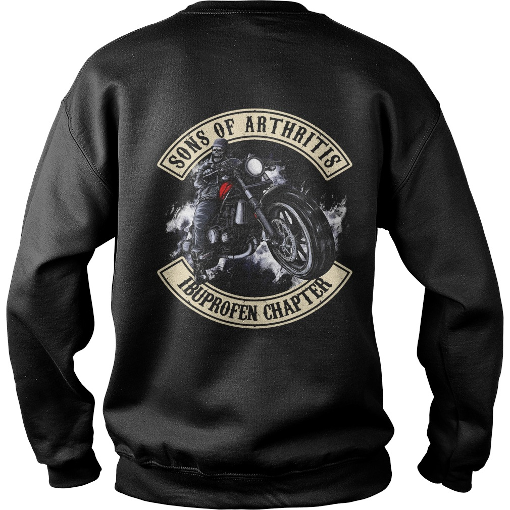 Official Sons of Arthritis Ibuprofen chapter Sweater