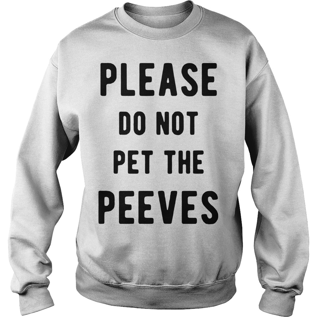 Please do not pet the peeves Sweater