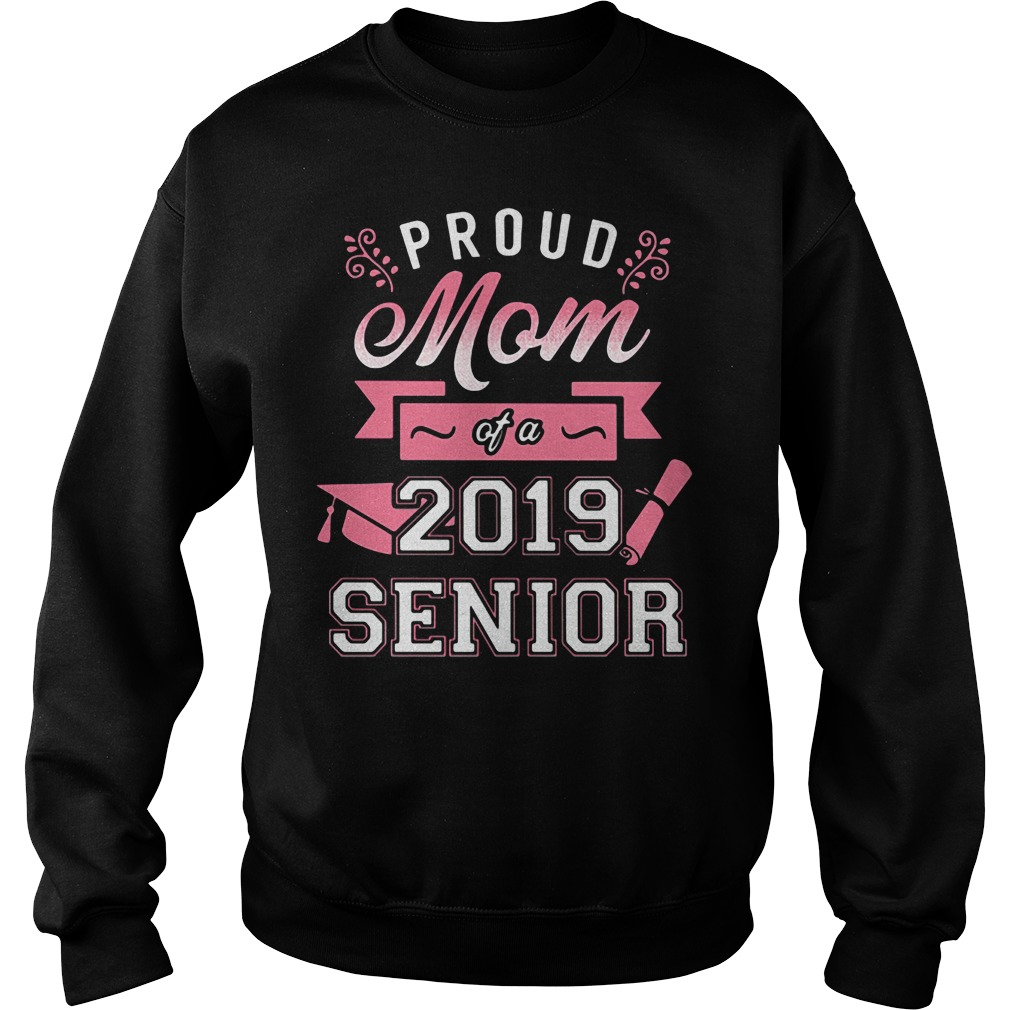 Proud mom of a 2019 senior Sweater