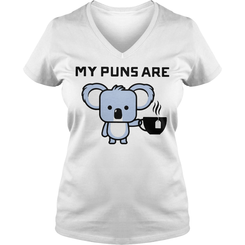 My puns are Koala tea V-neck T-shirt