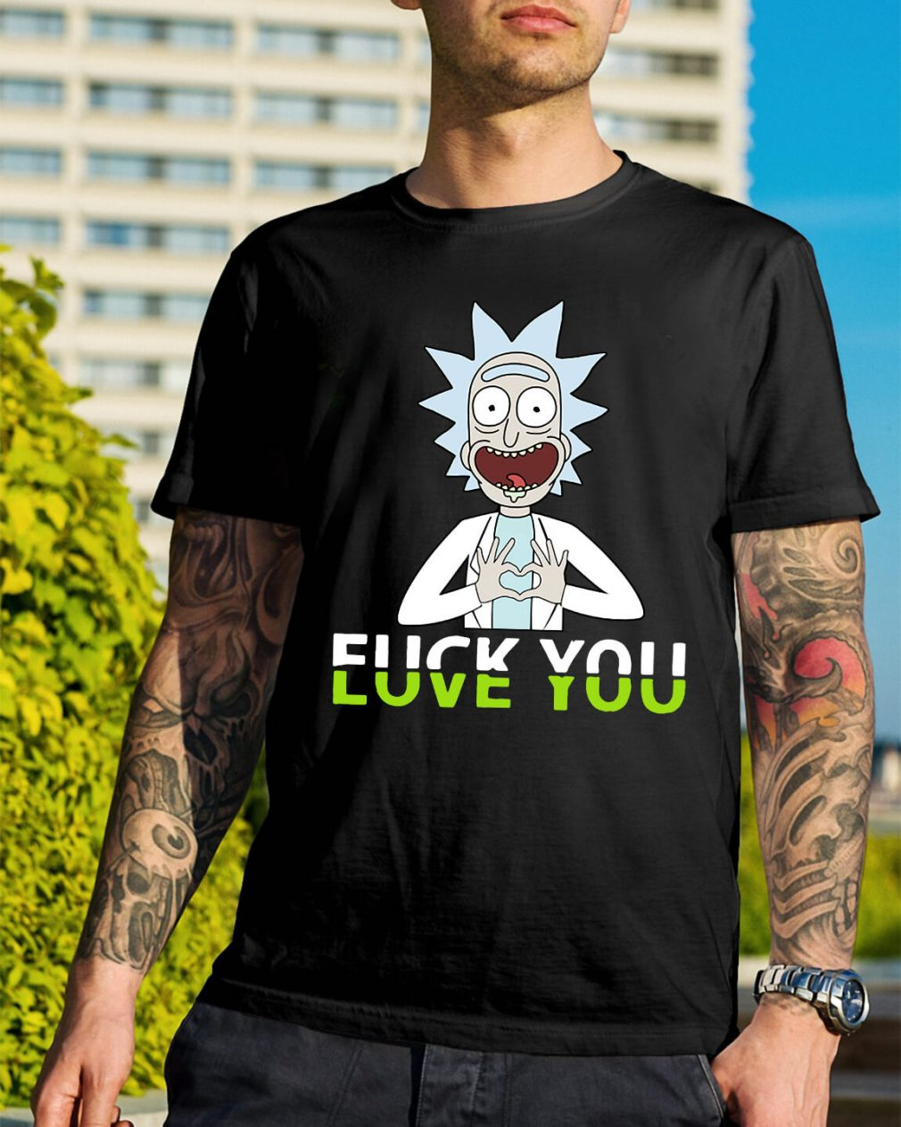 Rick and Morty fuck you love you shirt