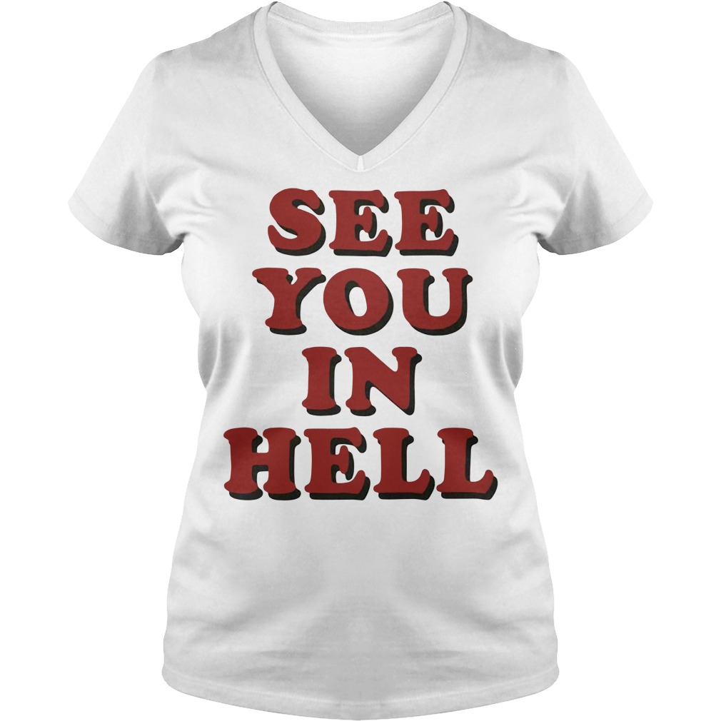 See you in hell V-neck T-shirt