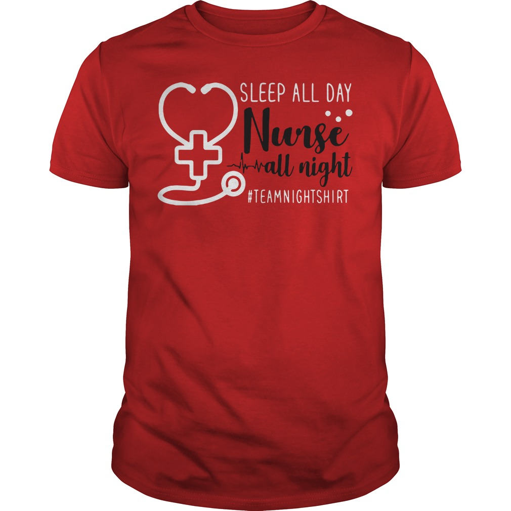 Sleep all day nurse all night team night Guys Shirt