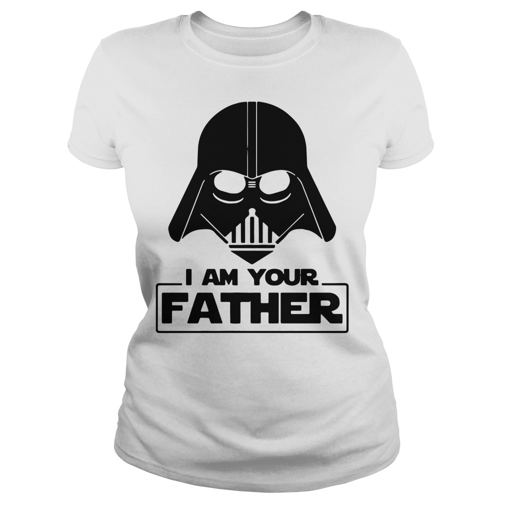 Star wars I am your father Ladies Tee