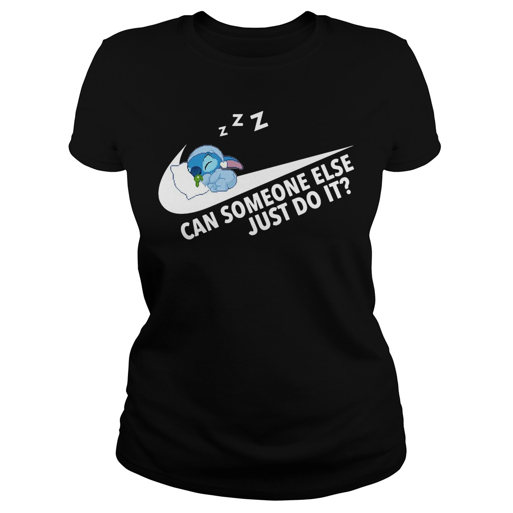 Stitch can someone else just do it Ladies Tee