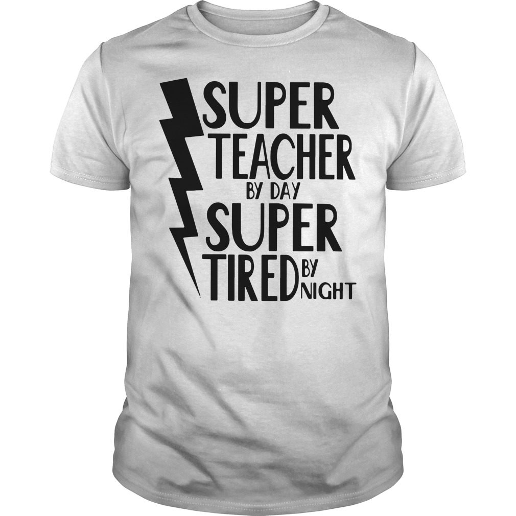 Super teacher by day super tired by night Guys Shirt