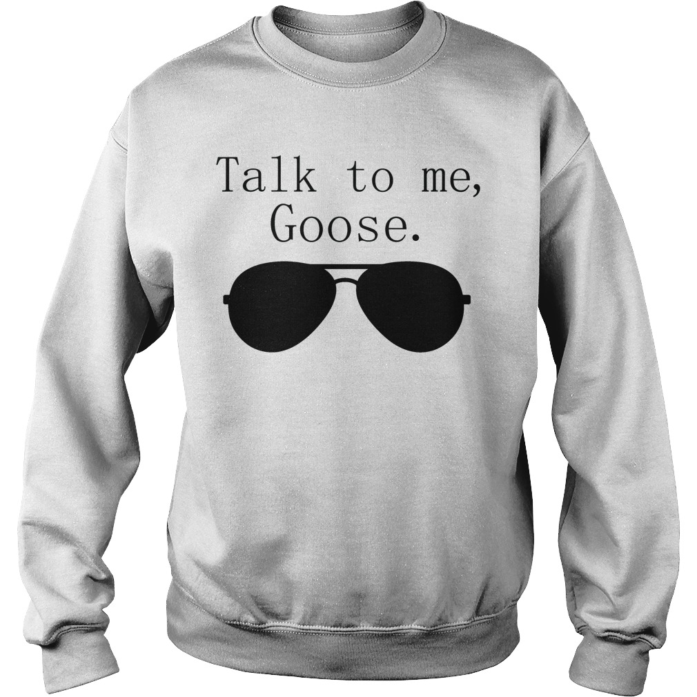 Talk to me Goose Sweater