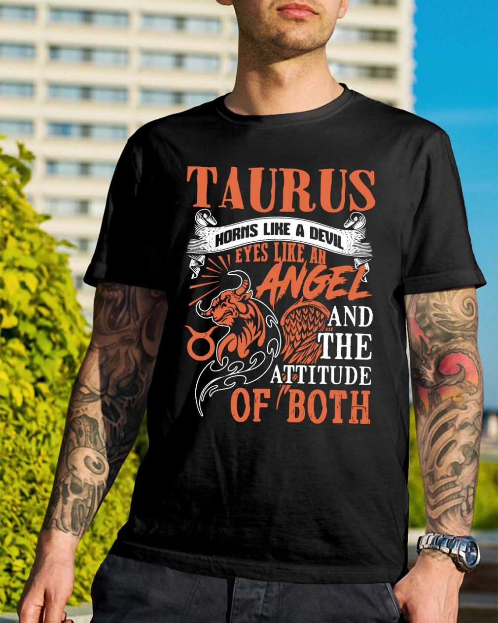 Taurus horns like a devil eyes like an angel and the attitude of both shirt