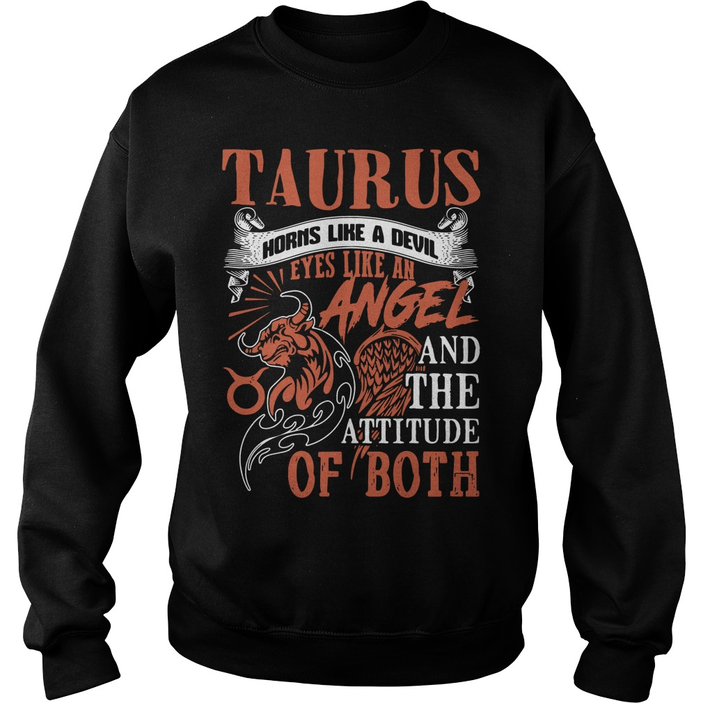 Taurus horns like a devil eyes like an angel and the attitude of both Sweater