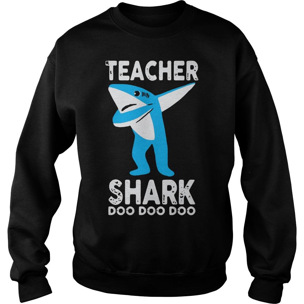 Teacher shark dabbing doo doo doo Sweater
