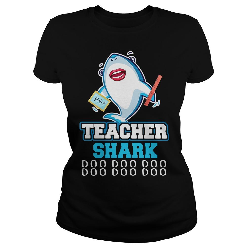 Teacher shark doo doo doo Ladies Tee