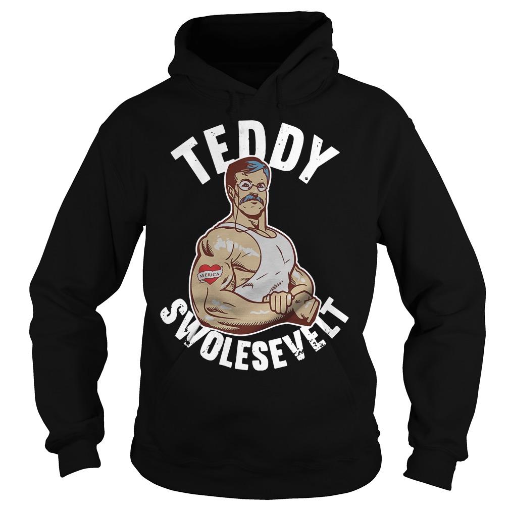 Teddy Swolesevelt Hoodie