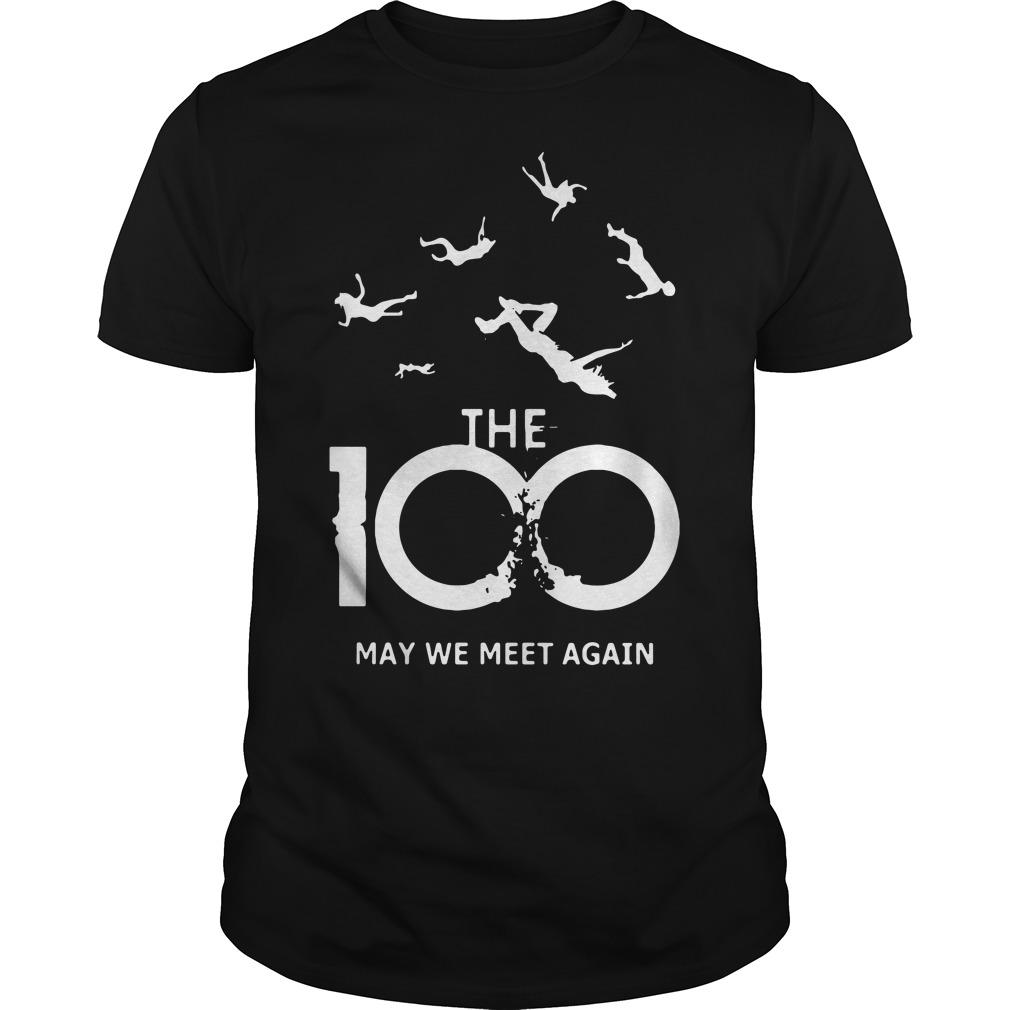 The 100 may we meet again Guys Shirt