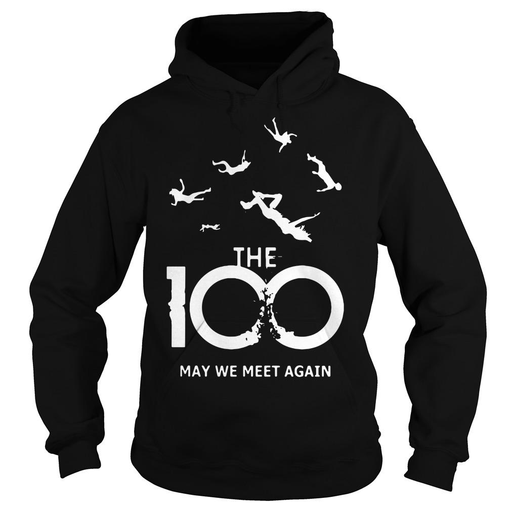 The 100 may we meet again Hoodie