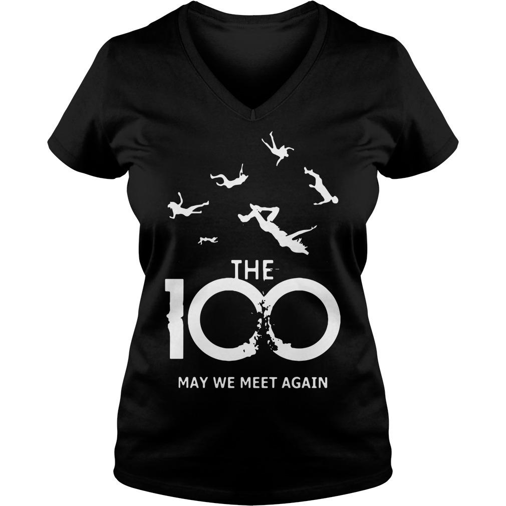 The 100 may we meet again V-neck T-shirt