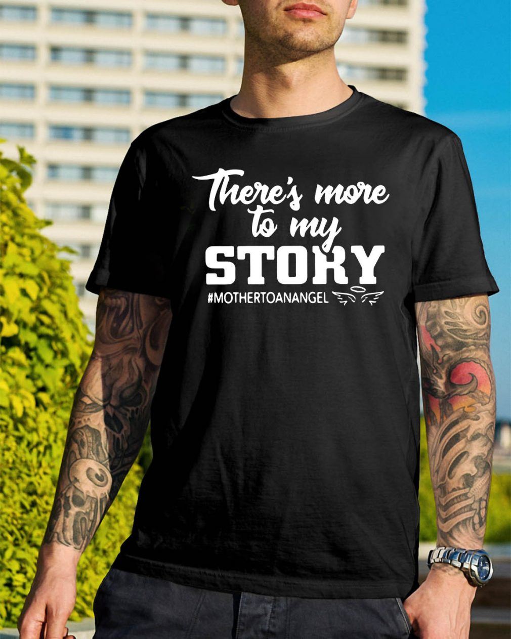 There's more to my story mother to an angel shirt