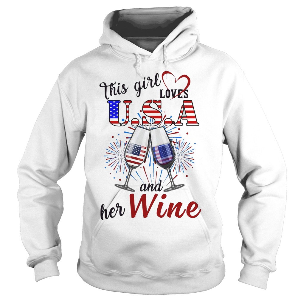 This girl loves USA and her wine Hoodie