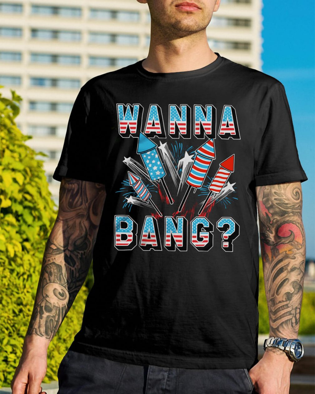 4th of July Fireworks USA wanna bang shirt