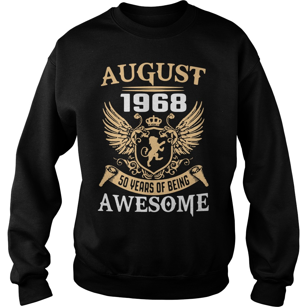 August 1968 50 years of being awesome Sweater