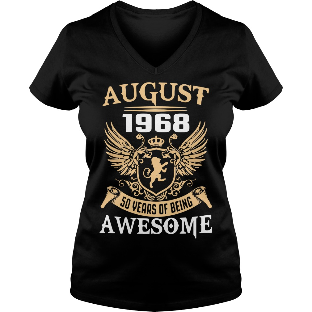 August 1968 50 years of being awesome V-neck t-shirt