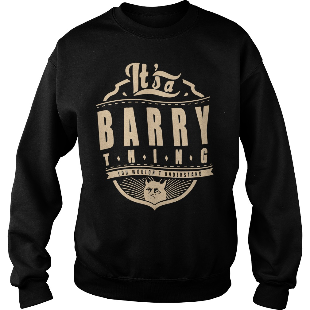 It's a barry thing you wouldn't understand Sweater