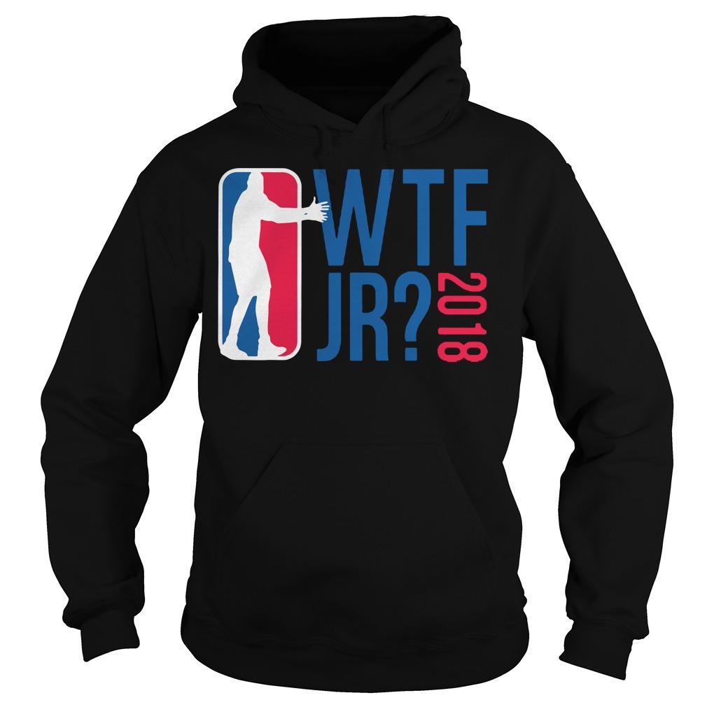 Basketball WTF JR 2018 Hoodie