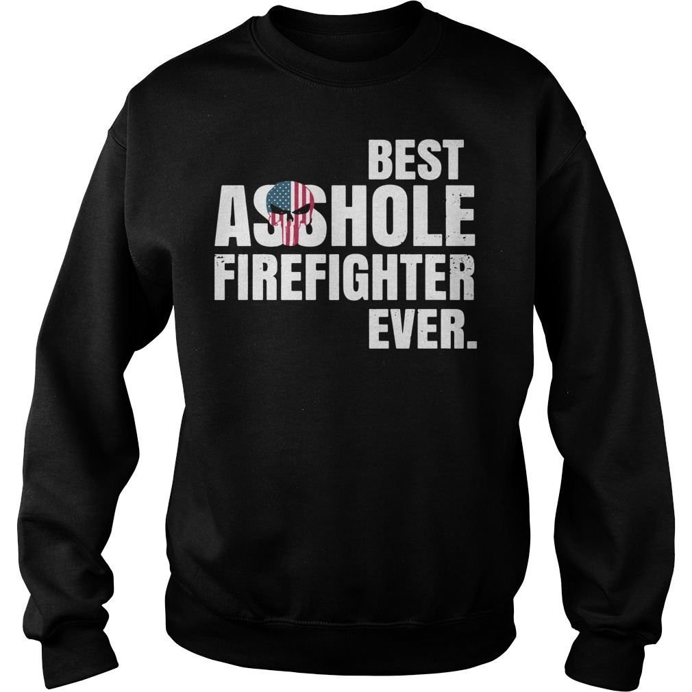 Best asshole firefighter ever Sweater