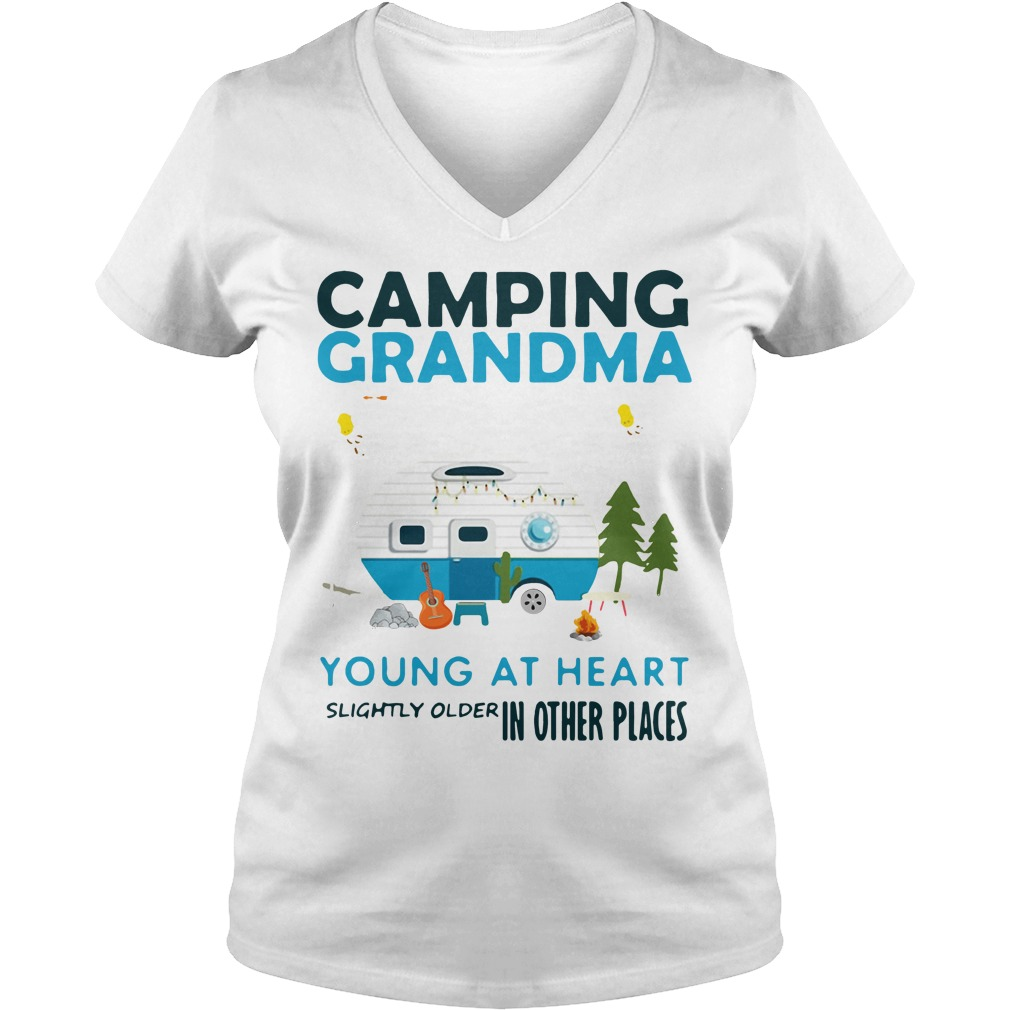 Camping grandma young at heart slightly older in other places V-neck T-shirt