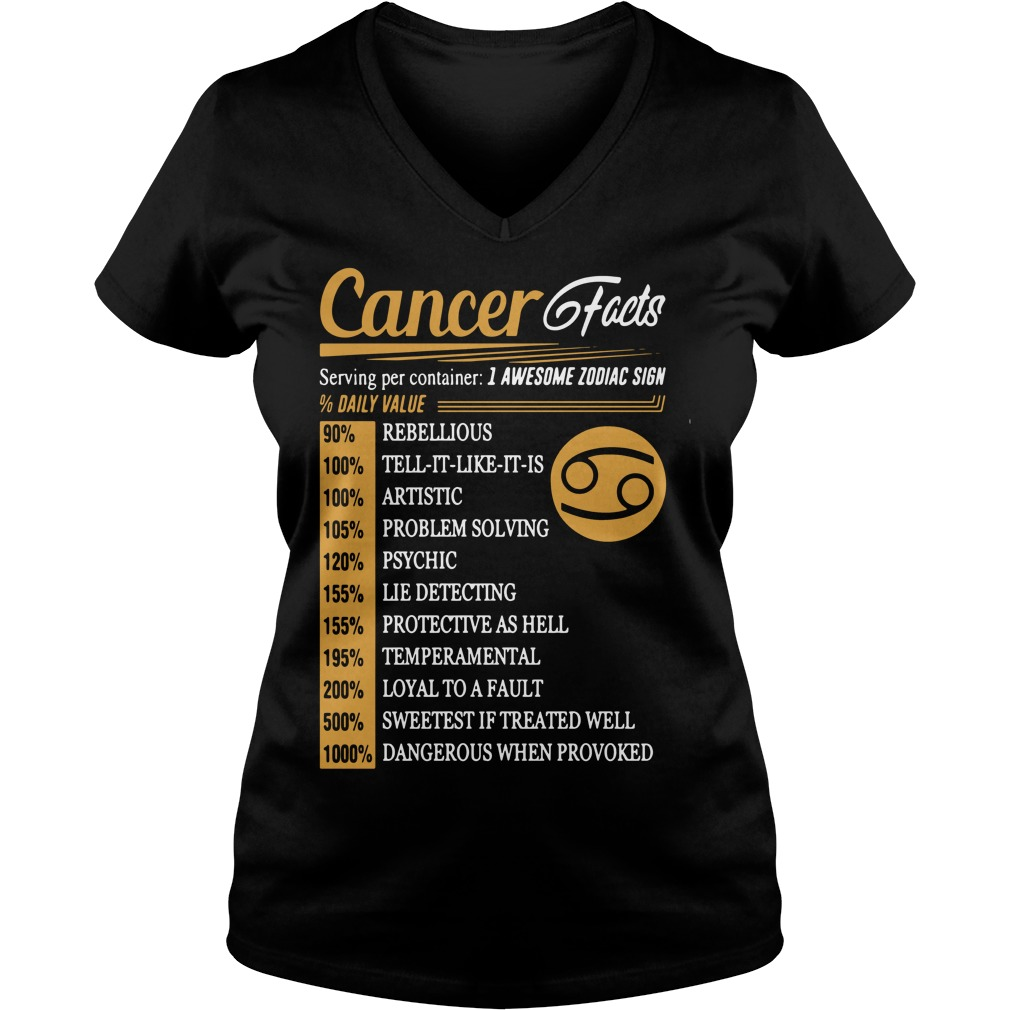 Cancer facts serving per container 1 awesome zodiac sign V-neck T-shirt
