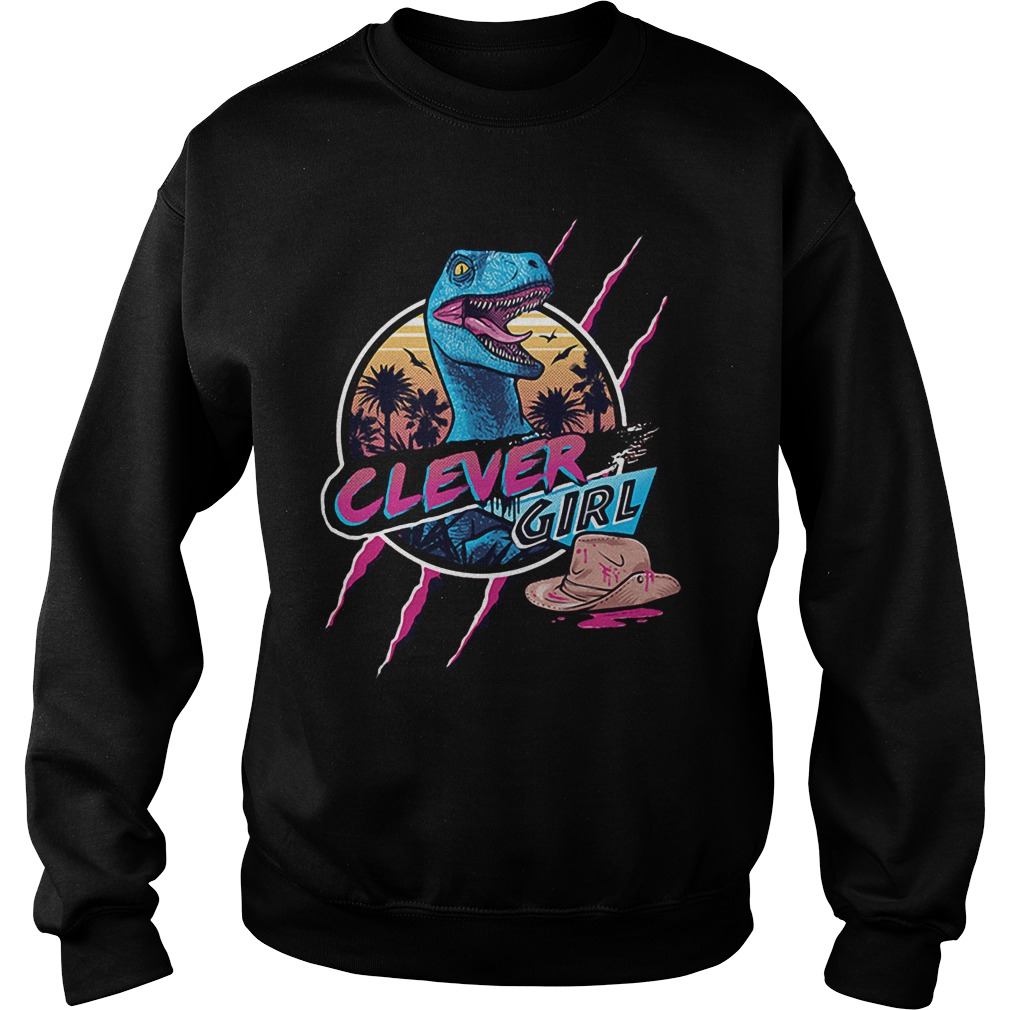 Clever Girl: Clever Girl Jurassic Park Shirt, Hoodie, Sweater And V