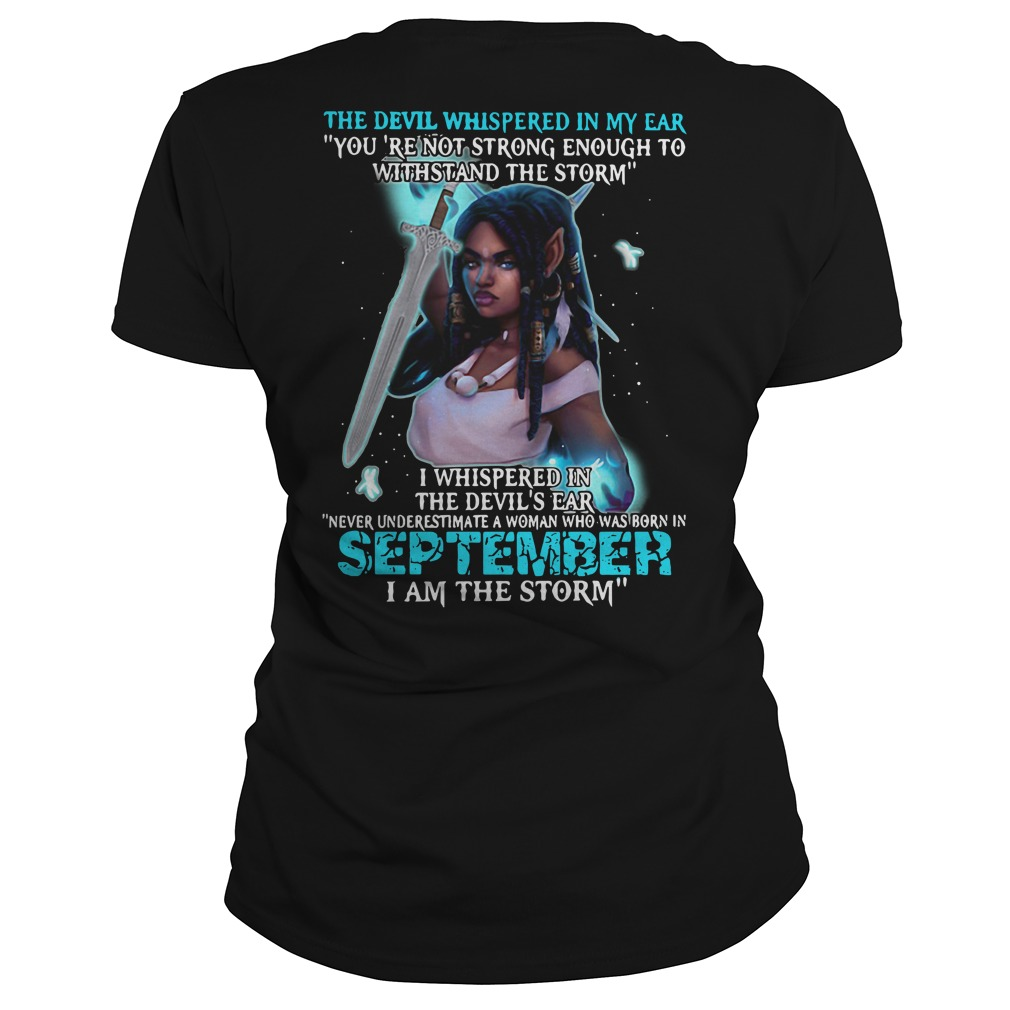 The devil whispered in my ear you're not strong enough to withstand Ladies Tee