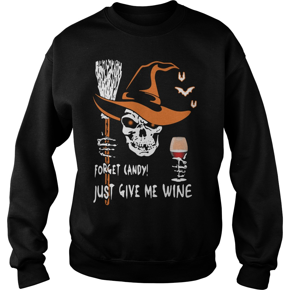 Halloween forget candy just give me wine Sweater