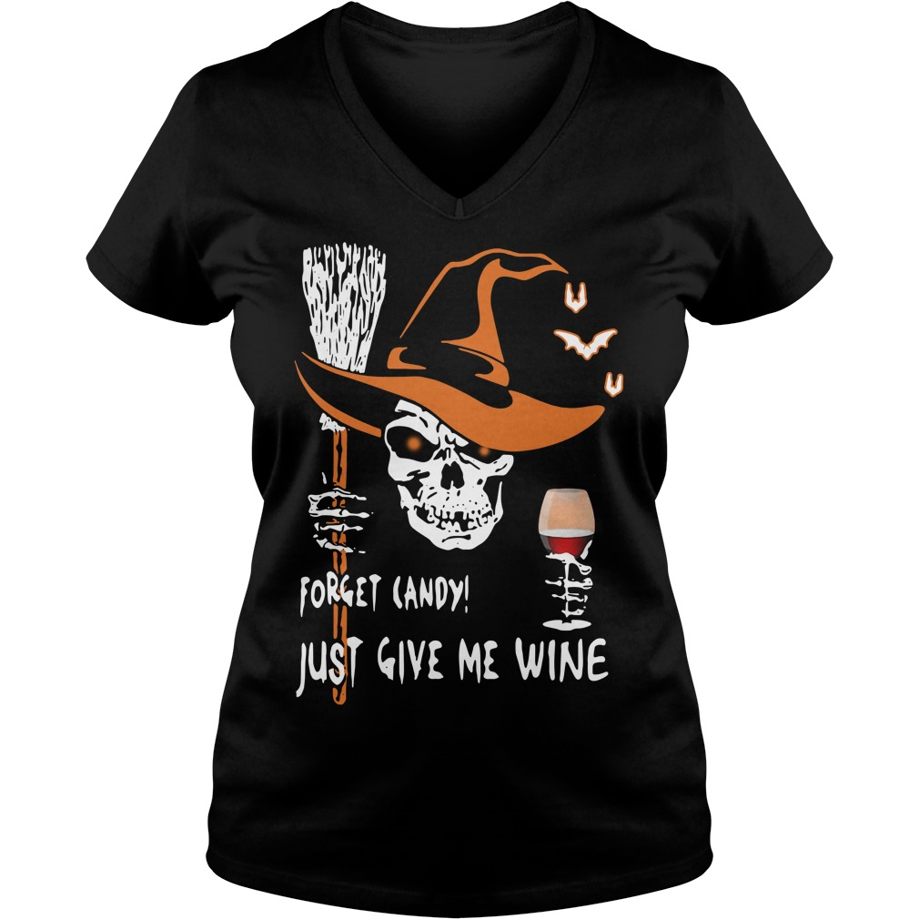 Halloween forget candy just give me wine V-neck T-shirt