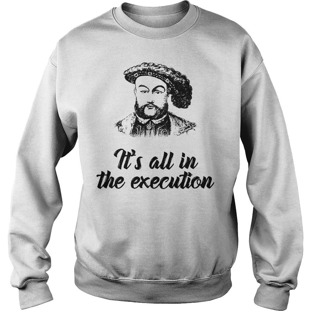 Henry VIII it's all in the execution Sweater