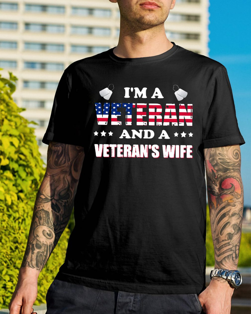 I'm a Veteran and a Veteran's wife shirt