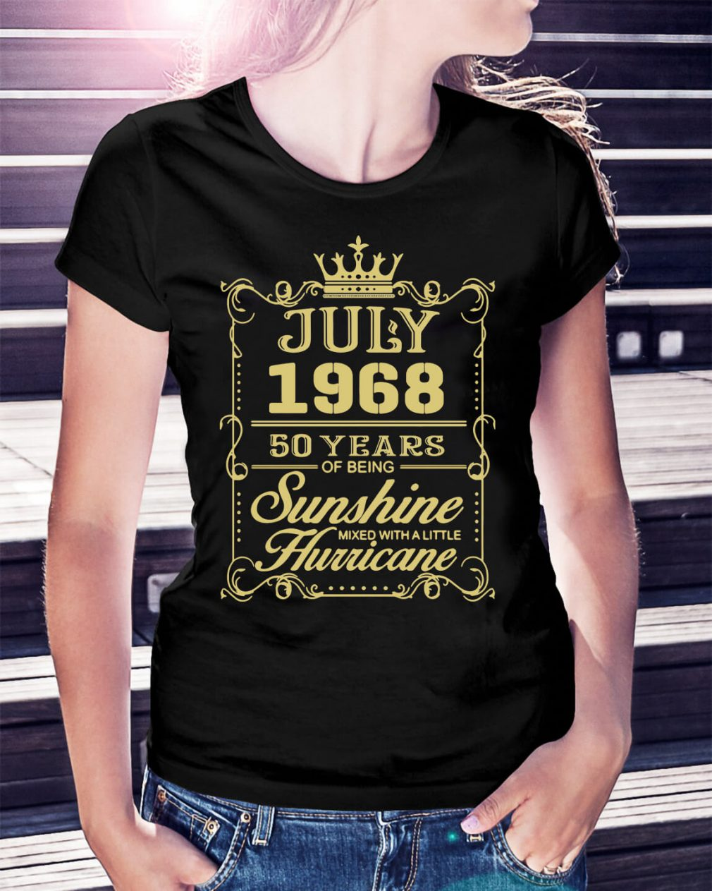 July 1968 50 years of being sunshine mixed with a little hurricane shirt