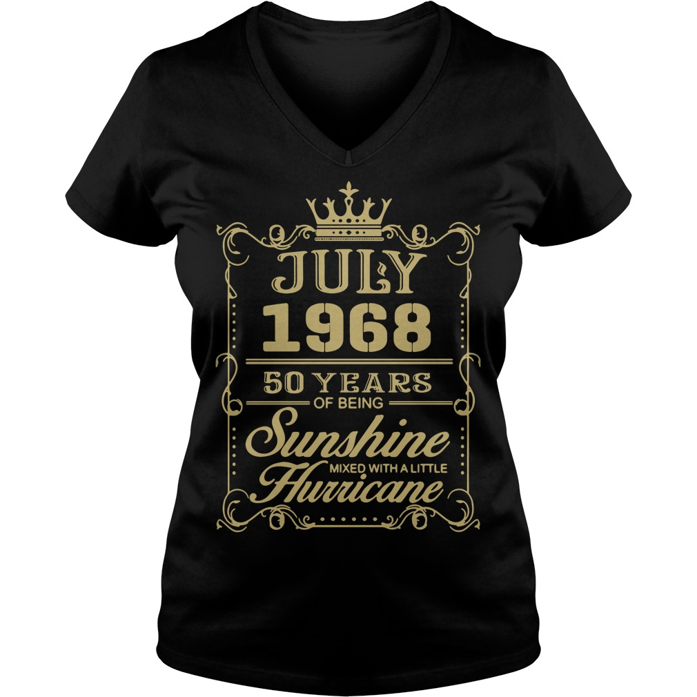 July 1968 50 years of being sunshine mixed with a little hurricane V-neck T-shirt