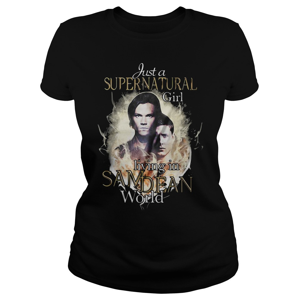 Just a supernatural girl living in Sam Dean world Ladies Tee