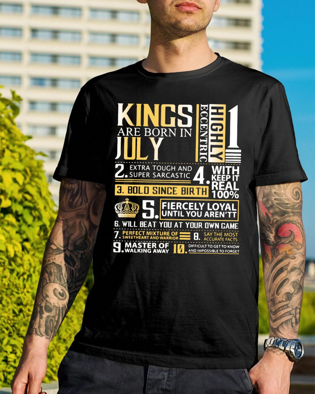 Kings are born in July highly eccentric extra tough and super sarcastic shirt