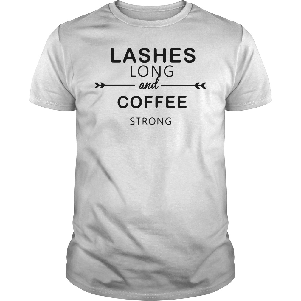 Lashes long and coffee strong Guys Shirt