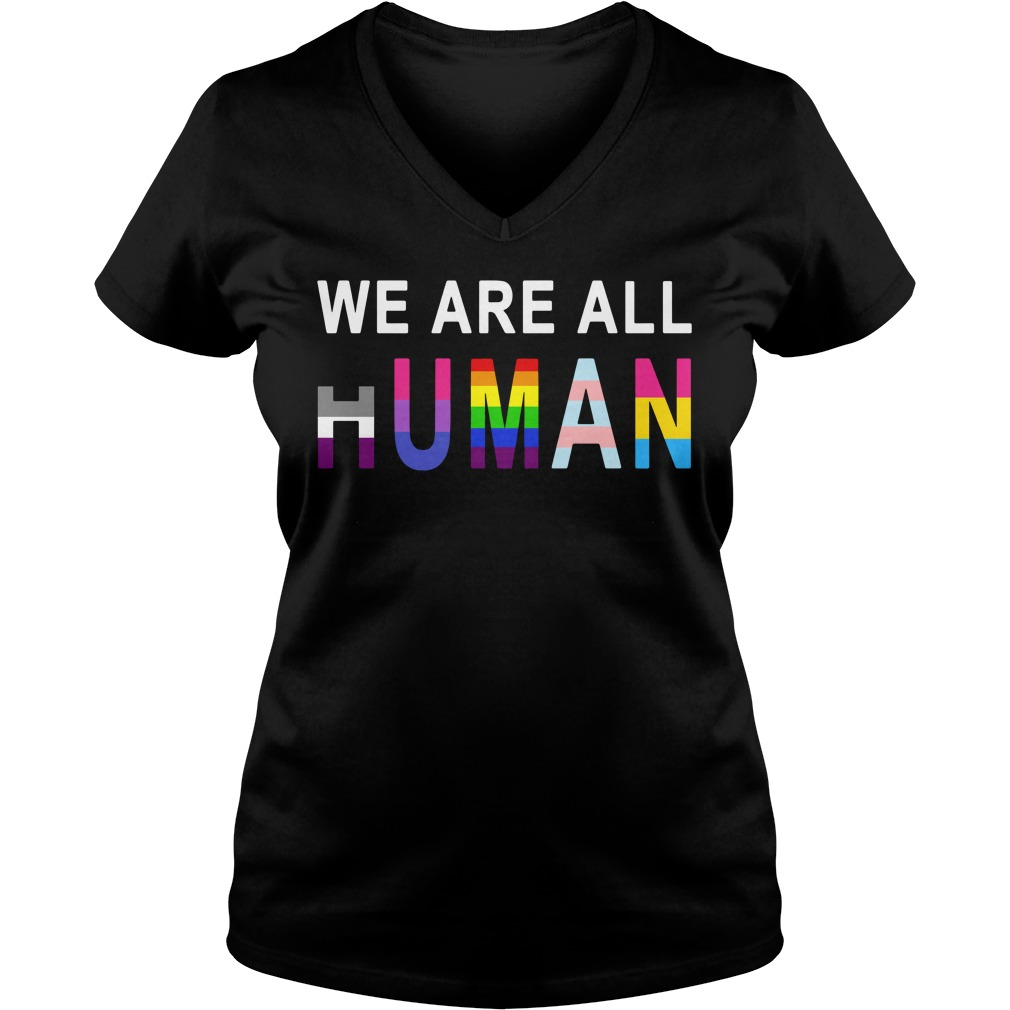 LGBT we are all human V-neck T-shirt