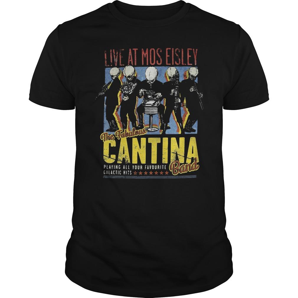Live at Mos Eisley the Fabulous Cantina band Guys Shirt