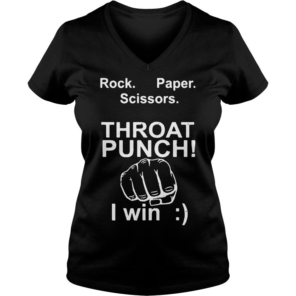 Rock paper scissors throat punch I win smile V-neck T-shirt
