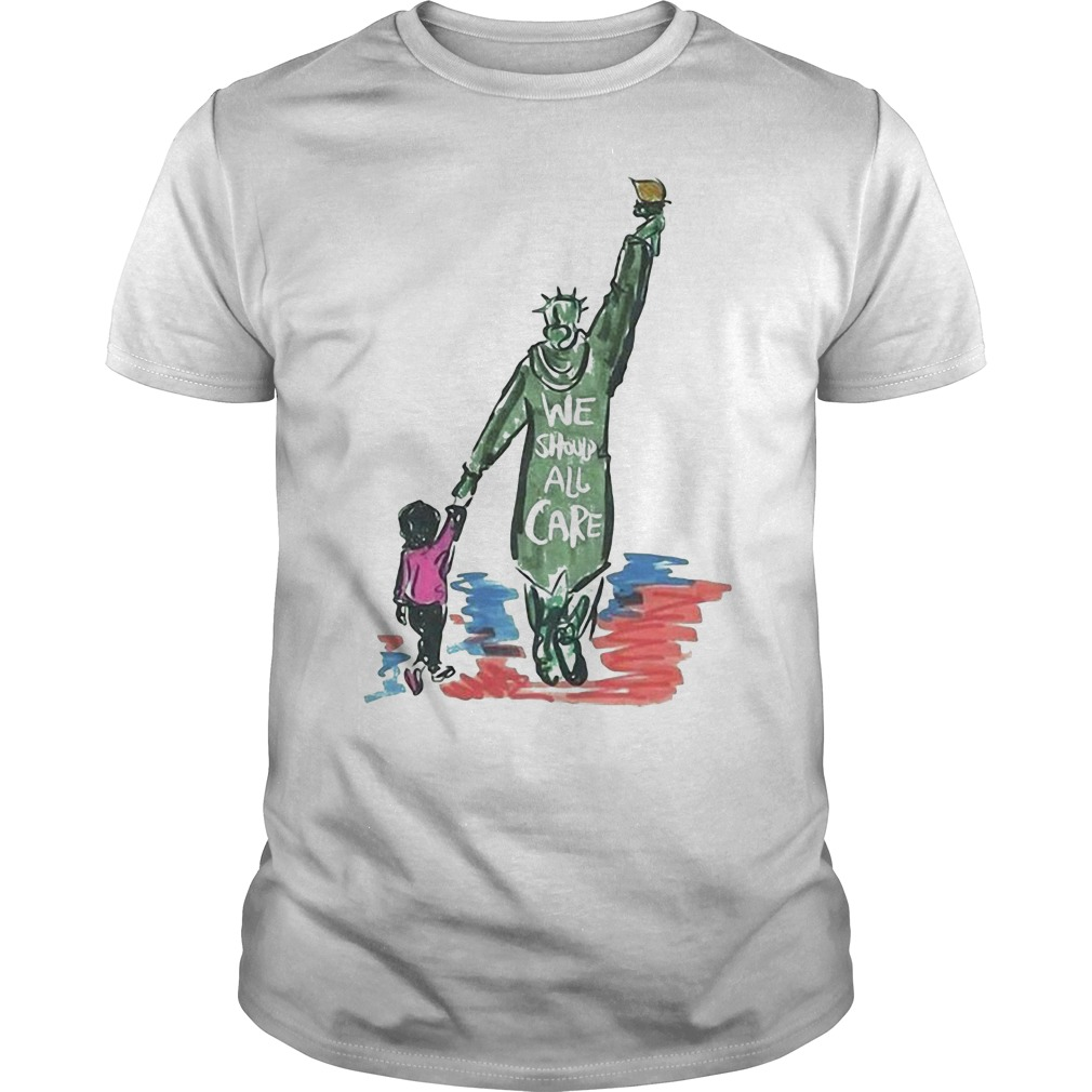 Statue of Liberty we should all care Guys Shirt