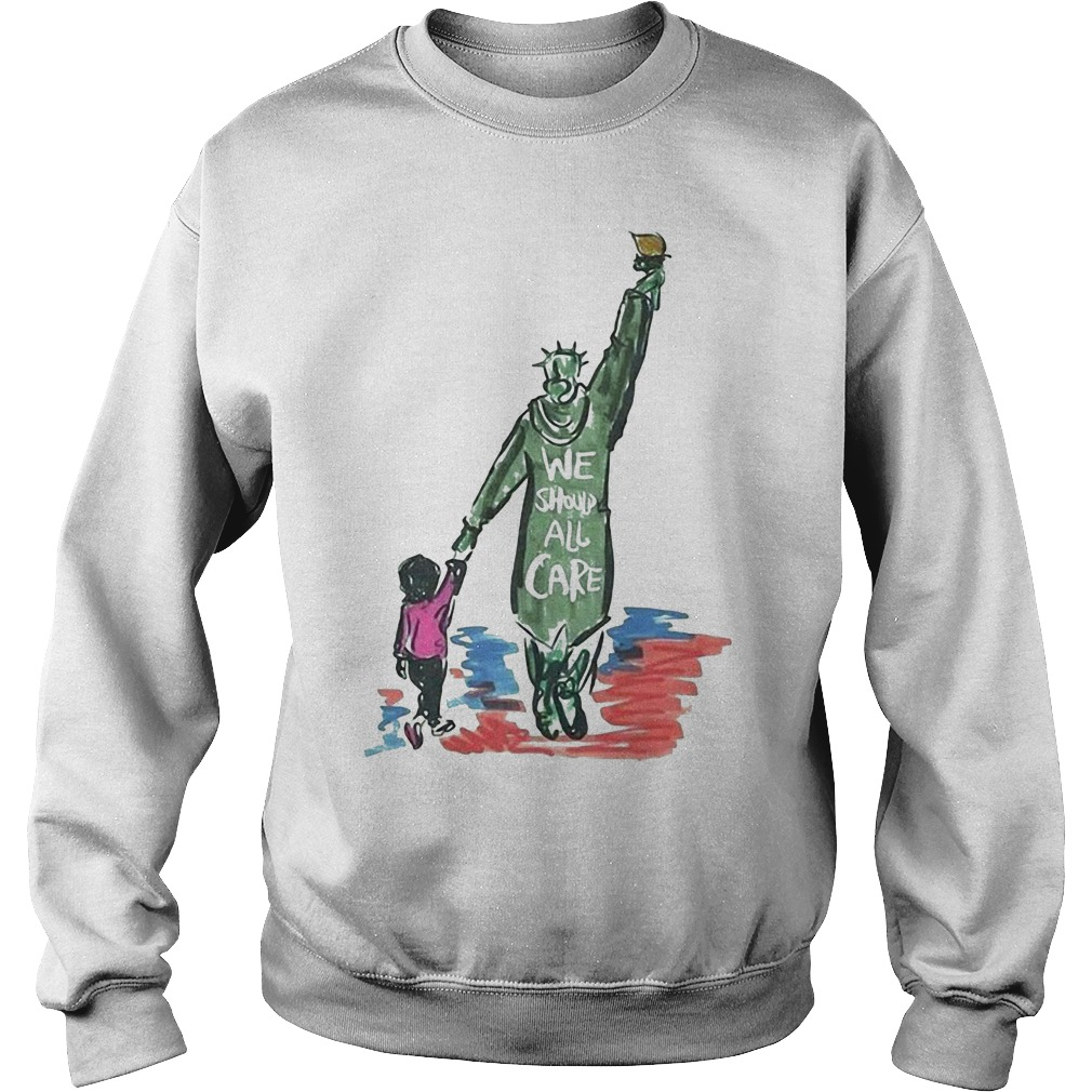 Statue of Liberty we should all care Sweater